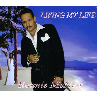 ronnie mcneir LIVING MY LIFE CD