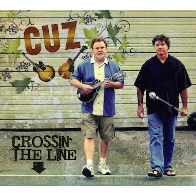 Cuz CROSSIN' THE LINE CD