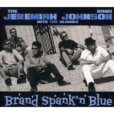 Jeremiah Johnson BRAND SPANK'N BLUE CD