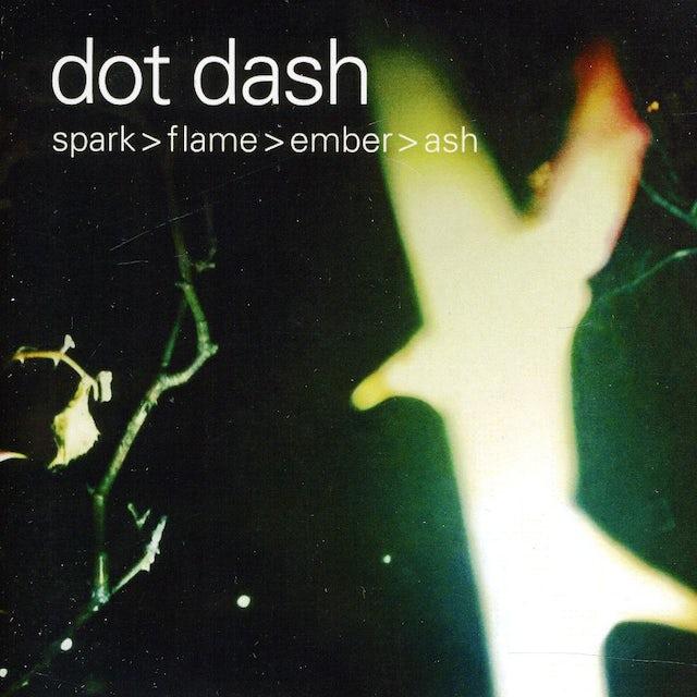 Dot Dash SPARK FLAME EMBER ASH CD