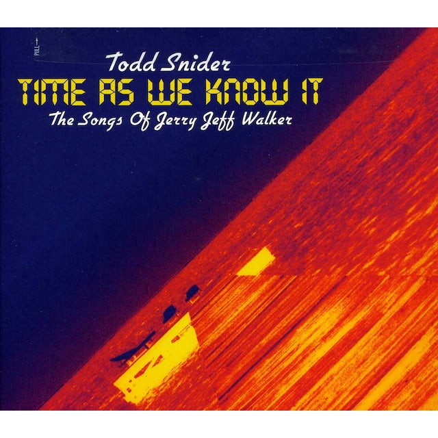 Todd Snider TIME AS WE KNOW IT: SONGS OF JERRY JEFF WALKER CD
