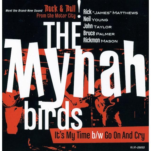 Mynah Birds IT'S MY TIME Vinyl Record