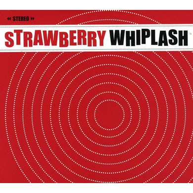 Strawberry Whiplash HITS IN THE CAR CD