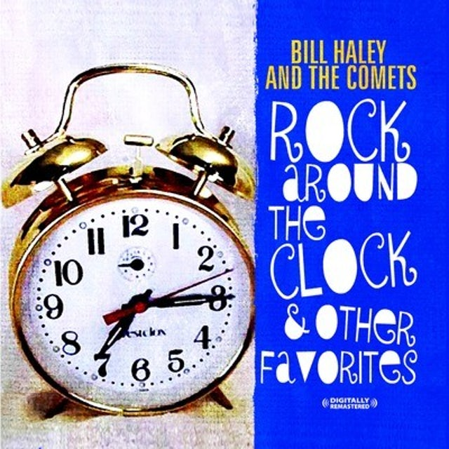 Bill Haley & Comets ROCK AROUND THE CLOCK & OTHER FAVORITES CD