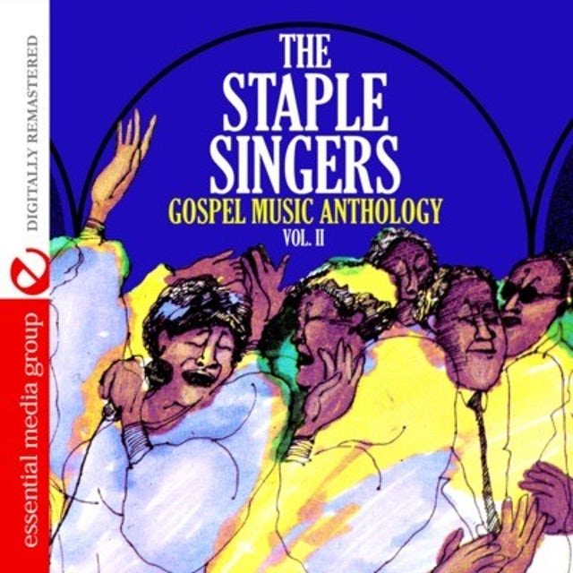 GOSPEL MUSIC ANTHOLOGY: THE STAPLE SINGERS VOL. II CD