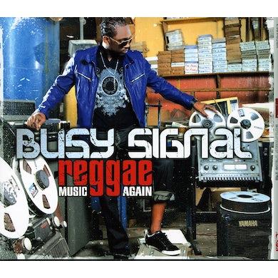 Busy Signal REGGAE MUSIC AGAIN CD
