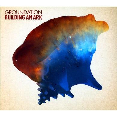 Groundation BUILDING AN ARK CD