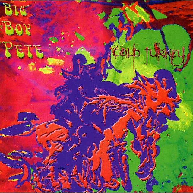 Big Boy Pete COLD TURKEY CD