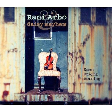 Rani Arbo & daisy mayhem SOME BRIGHT MORNING CD