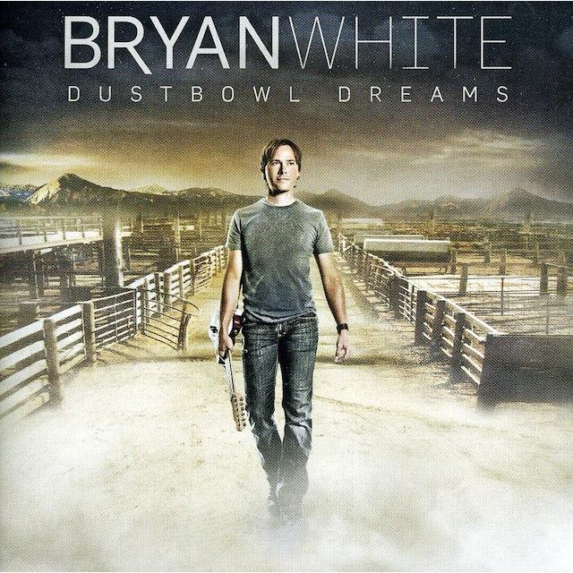 Bryan White DUSTBOWL DREAMS CD