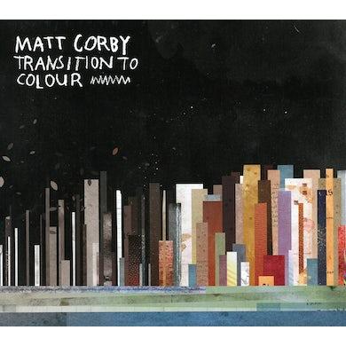 Matt Corby TRANSITION TO COLOUR CD