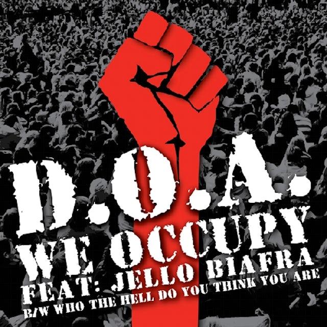 Jello Biafra & Doa WE OCCUPY Vinyl Record