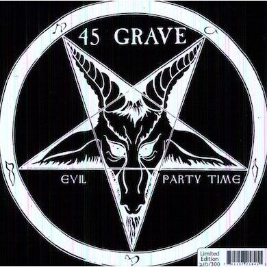 45 Grave EVIL / PARTY TIME (Vinyl)
