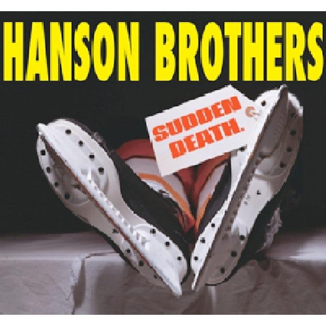Hanson Brothers SUDDEN DEATH CD