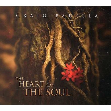 Craig Padilla HEART OF THE SOUL CD