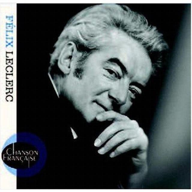 Felix Leclerc CHANSON FRANCAISE CD