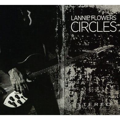 Lannie Flowers CIRCLES CD