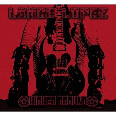 Lance Lopez HIGHER GROUND CD