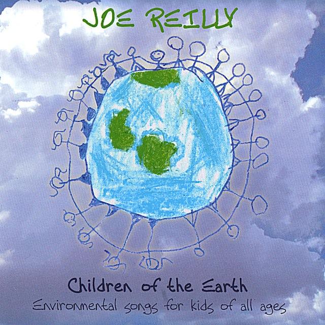 Joe Reilly CHILDREN OF THE EARTH CD
