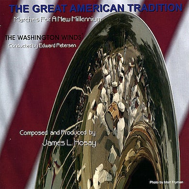 Washington Winds GREAT AMERICAN TRADITION: MARCHES NEW MILLENNIUM CD