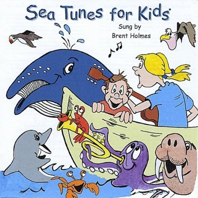 Brent Holmes SEA TUNES FOR KIDS CD