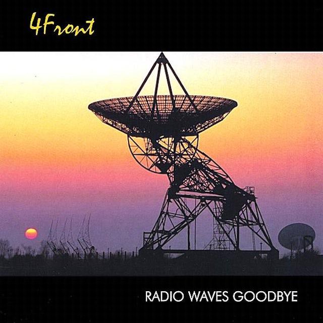 4Front RADIO WAVES GOODBYE CD