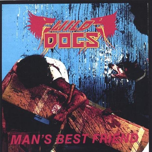 Wild Dogs MAN'S BEST FRIEND FINAL EDITION PLUS 7 CD