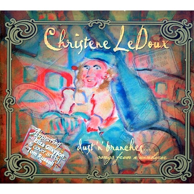 Christene LeDoux DUST 'N' BRANCHES: SONGS FROM A WANDERER CD