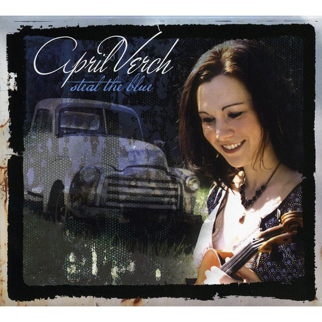 April Verch STEAL THE BLUE CD