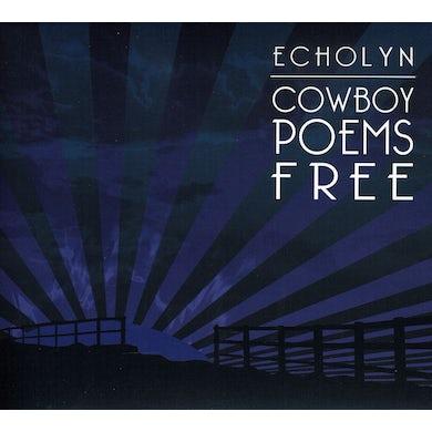 Echolyn COWBOY POEMS FREE CD