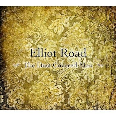 Elliot Road DUST COVERED MAN CD