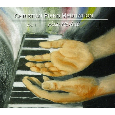 Wade McNutt CHRISTIAN PIANO MEDITATION 1 CD