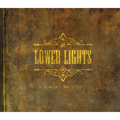 Lower Lights A HYMN REVIVAL CD