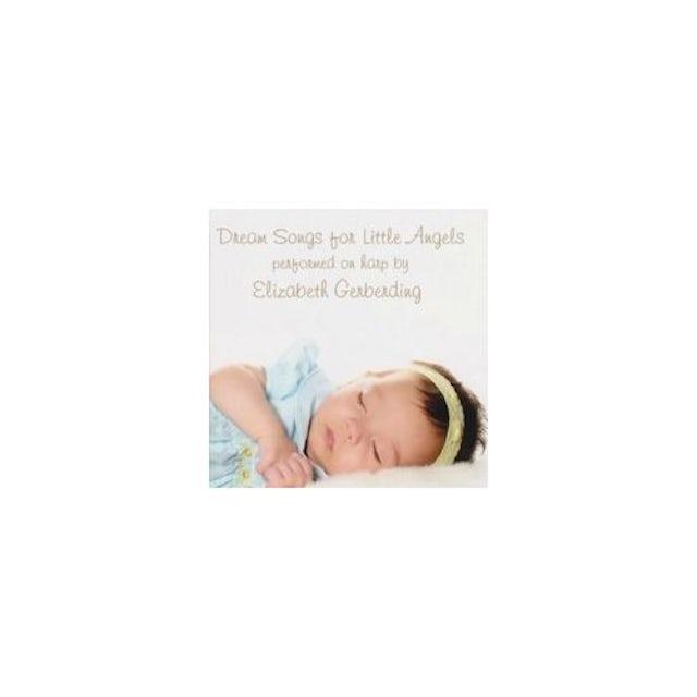 Elizabeth Gerberding DREAM SONGS FOR LITTLE ANGELS CD