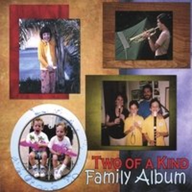 Two of a Kind FAMILY ALBUM CD