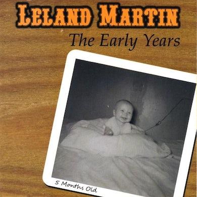 Leland Martin EARLY YEARS CD