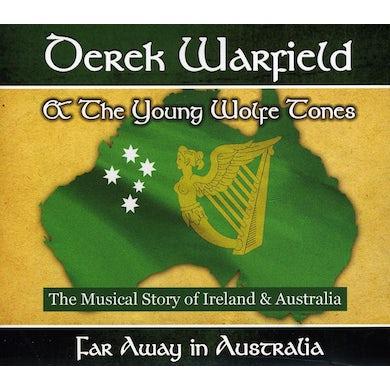 Derek Warfield FAR AWAY IN AUSTRALIA CD