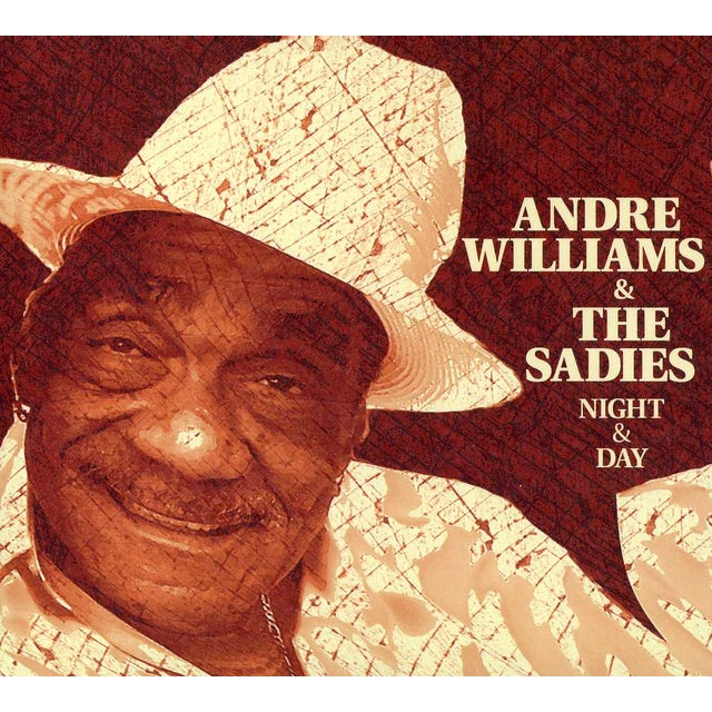 Andre Williams & Sadies NIGHT & DAY CD