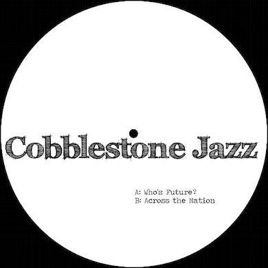 Cobblestone Jazz WHO'S FUTURE Vinyl Record