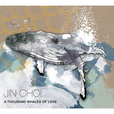 Jin Choi THOUSAND WHALES OF LOVE CD
