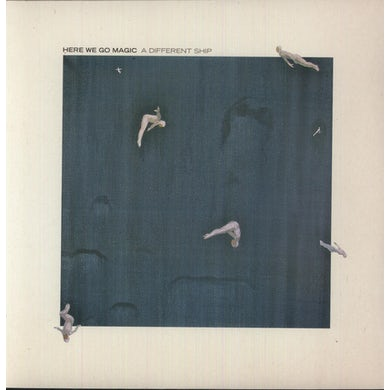Here We Go Magic DIFFERENT SHIP Vinyl Record