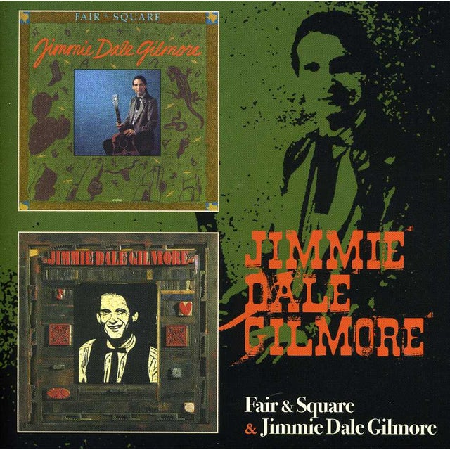 FAIR & SQUARE / JIMMIE DALE GILMORE CD