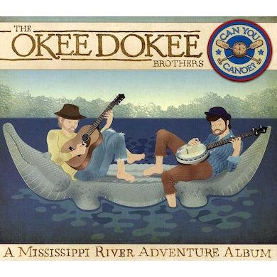 Okee Dokee Brothers CAN YOU CANOE CD