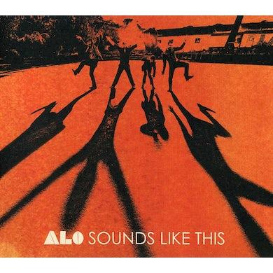 Alo SOUNDS LIKE THIS CD