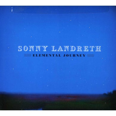 Sonny Landreth ELEMENTAL JOURNEY CD