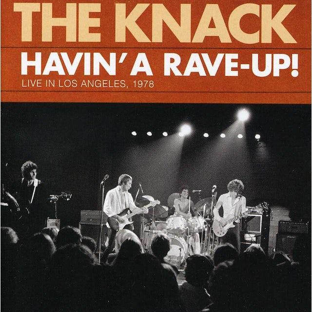 Knack HAVIN A RAVE UP: LIVE IN LOS ANGELES 1978 CD