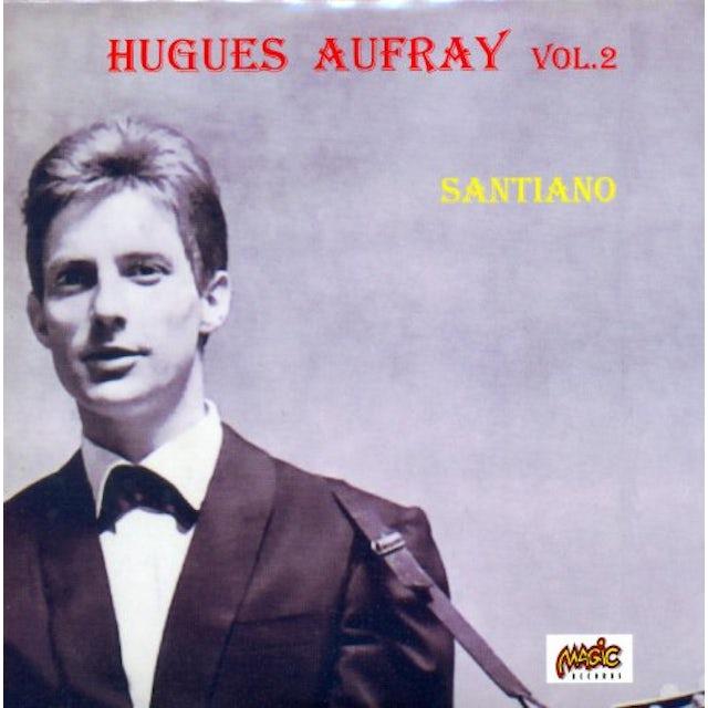 Hugues Aufray SANTIANO 2 CD