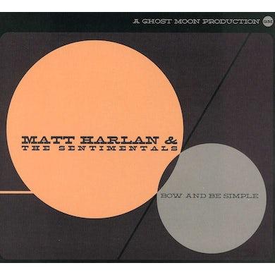 Matt Harlan BOW & BE SIMPLE CD