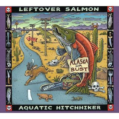 Leftover Salmon AQUATIC HITCHHIKER CD