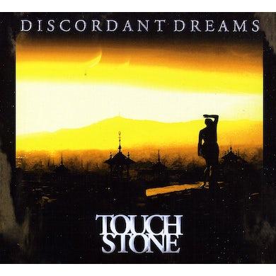 Touchstone DISCORDANT DREAMS CD